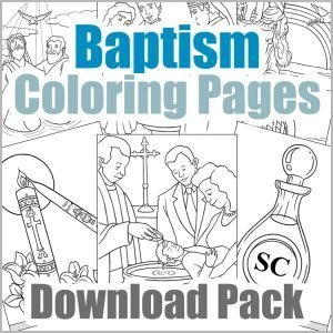 Sacrament of Baptism Coloring Page Download Pack